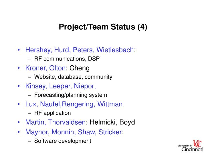 Project/Team Status (4)