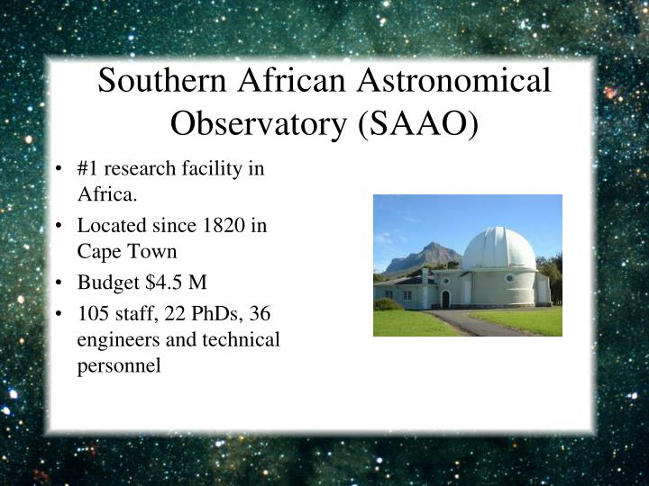 Southern African Astronomical Observatory (SAAO)
