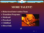 more talent1