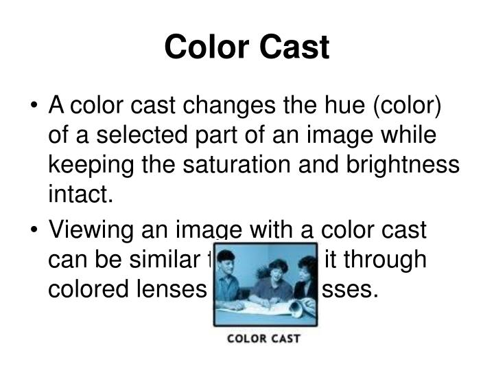 Color Cast