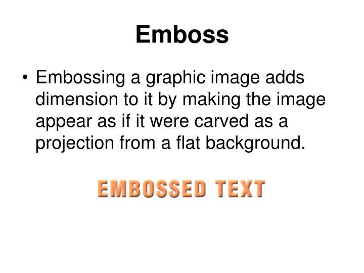 Emboss
