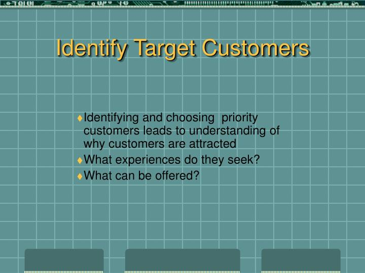 Identify Target Customers