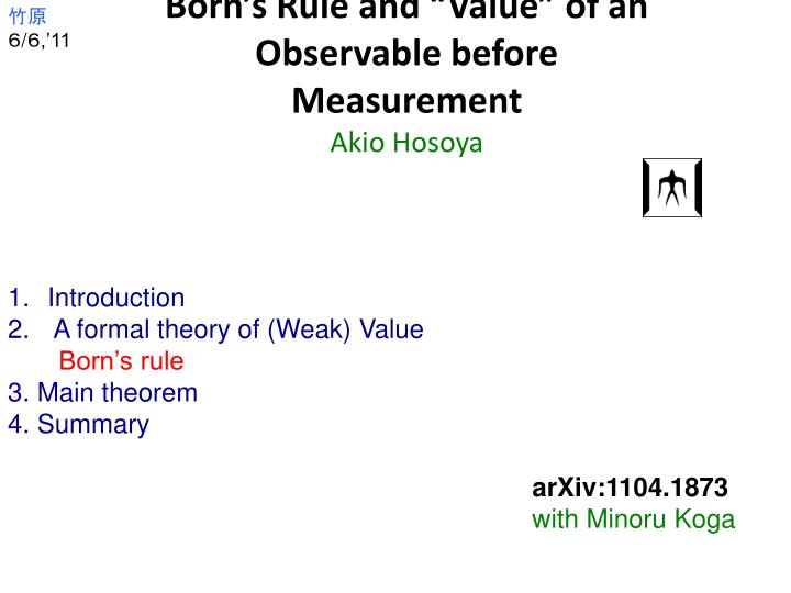 Born s rule and value of an observable before measurement akio hosoya