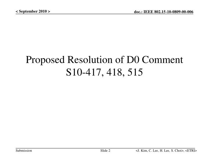 Proposed resolution of d0 comment s10 417 418 515