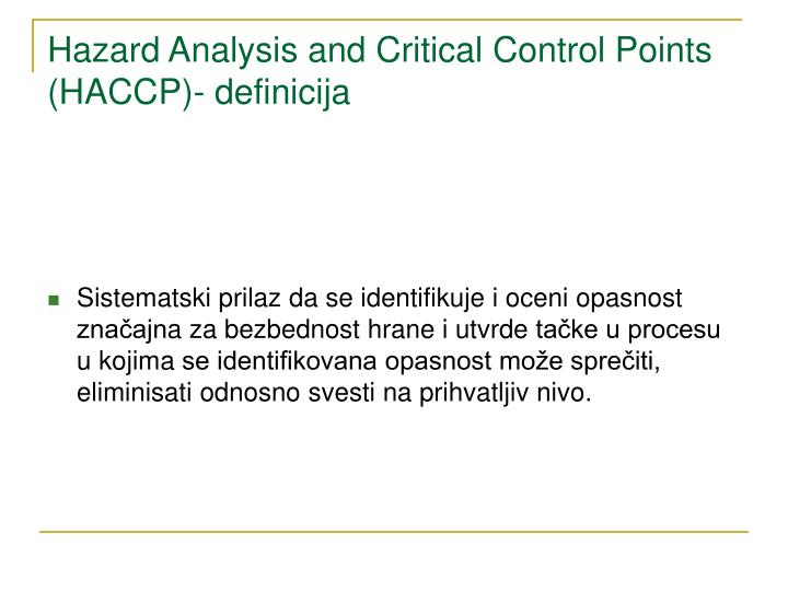 Hazard Analysis and Critical Control Points (HACCP)- definicija