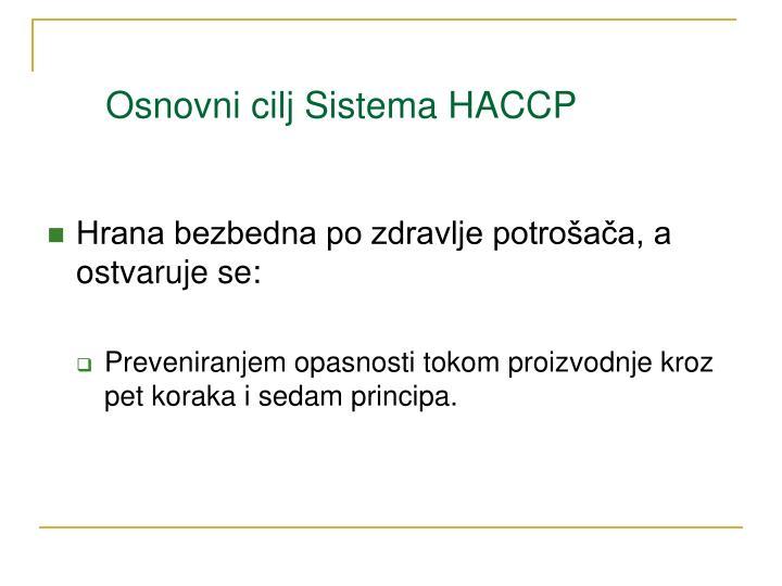 Osnovni cilj Sistema HACCP