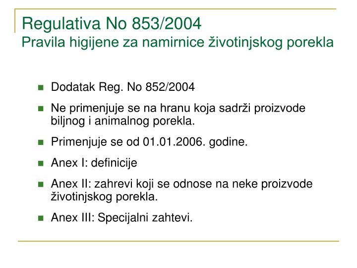 Regulativa No 853/2004