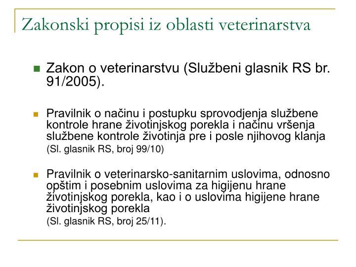 Zakonski propisi iz oblasti veterinarstva