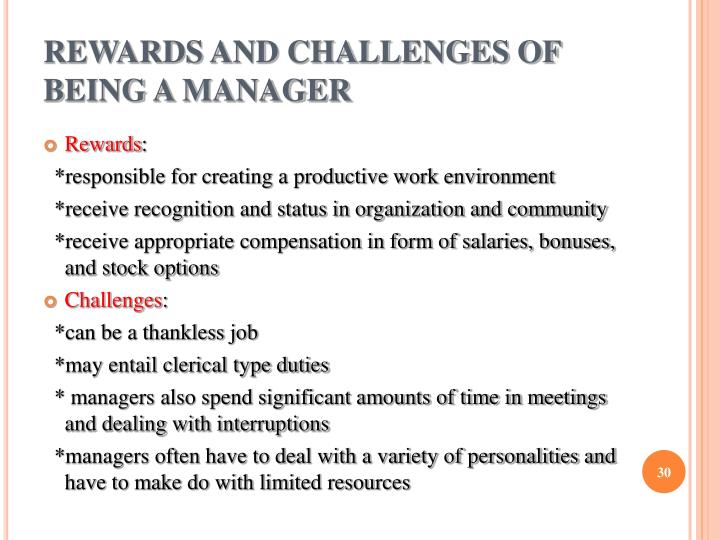 REWARDS AND CHALLENGES OF BEING A MANAGER