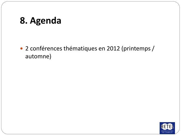8. Agenda
