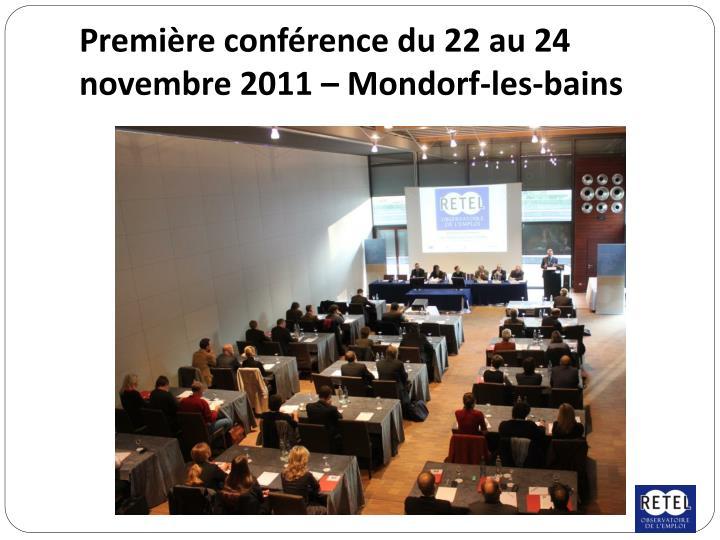Première conférence du 22 au 24 novembre 2011 – Mondorf-les-bains