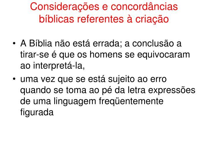 Considerações e concordâncias bíblicas referentes à criação