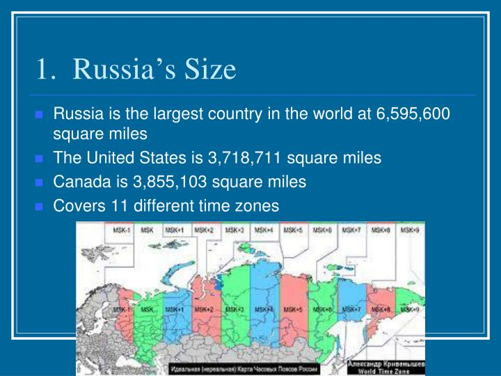 1.  Russia's Size
