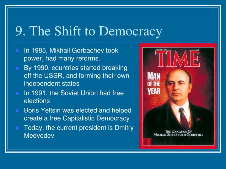 9. The Shift to Democracy