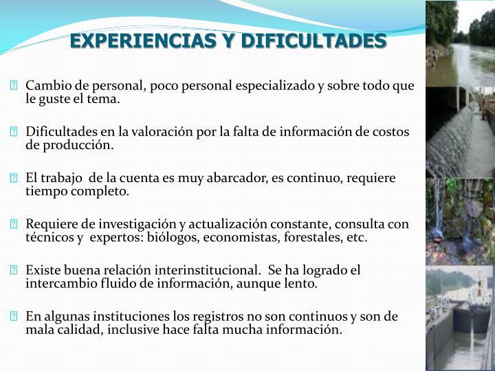 EXPERIENCIAS Y DIFICULTADES