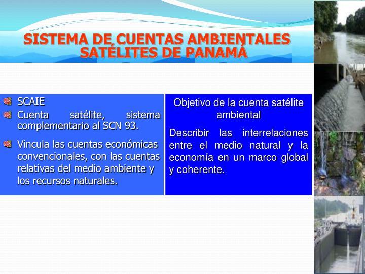 SISTEMA DE CUENTAS AMBIENTALES SATÉLITES DE PANAMÁ