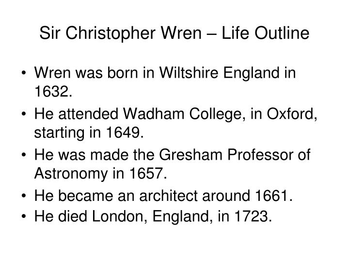 Sir Christopher Wren – Life Outline