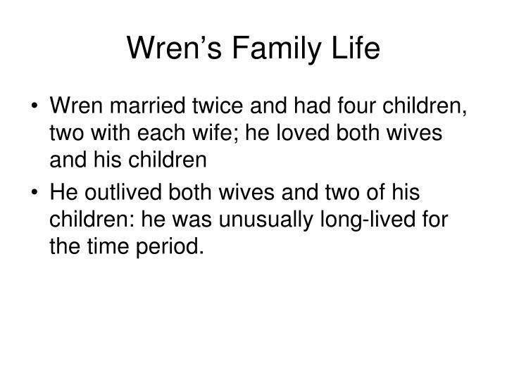 Wren's Family Life