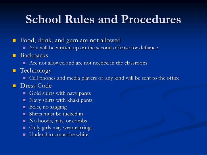 School Rules and Procedures