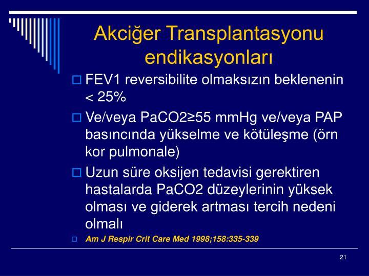 Akciğer Transplantasyonu endikasyonları