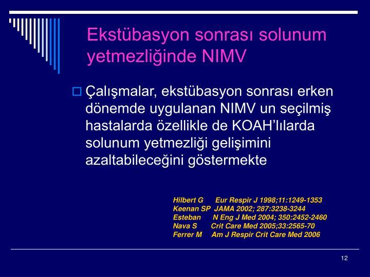 Ekstübasyon sonrası solunum yetmezliğinde NIMV