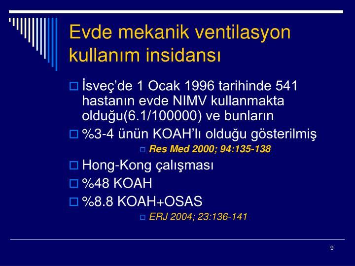 Evde mekanik ventilasyon kullanım insidansı