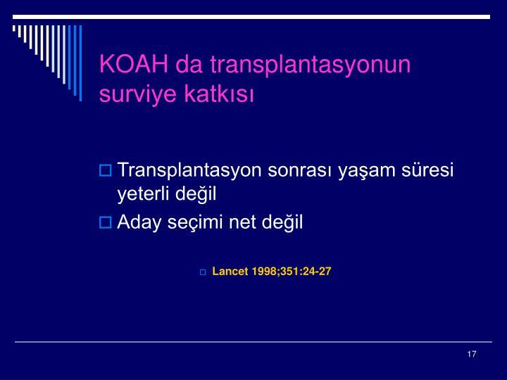 KOAH da transplantasyonun surviye katkısı