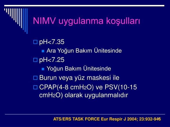 NIMV uygulanma koşulları