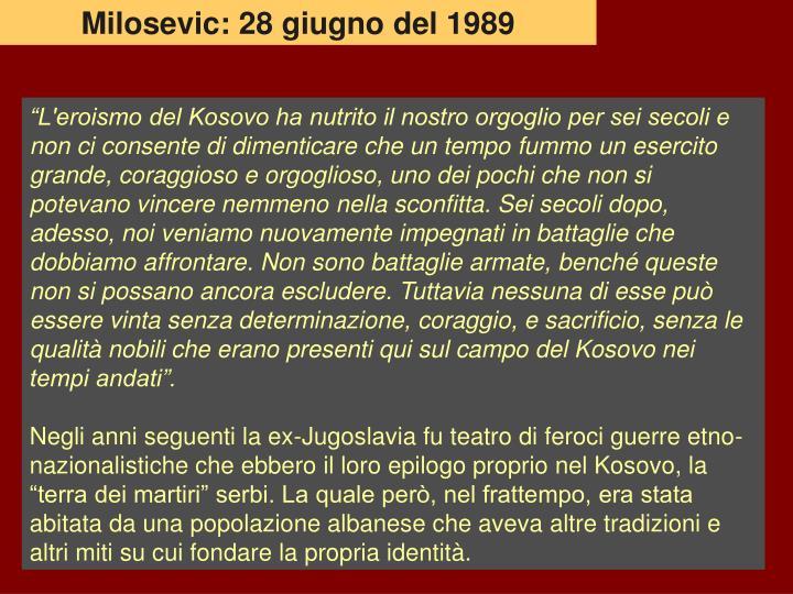 Milosevic: 28 giugno del 1989