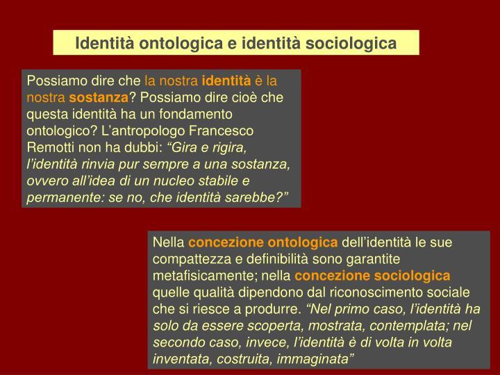 Identità ontologica e identità sociologica