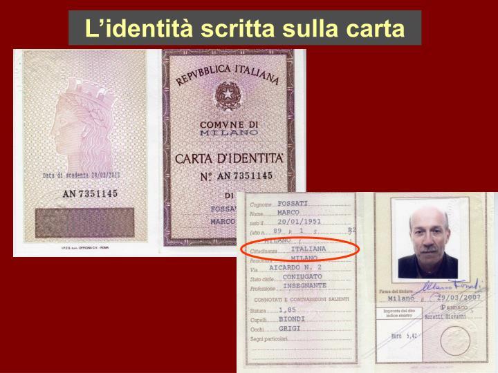 L'identità scritta sulla carta