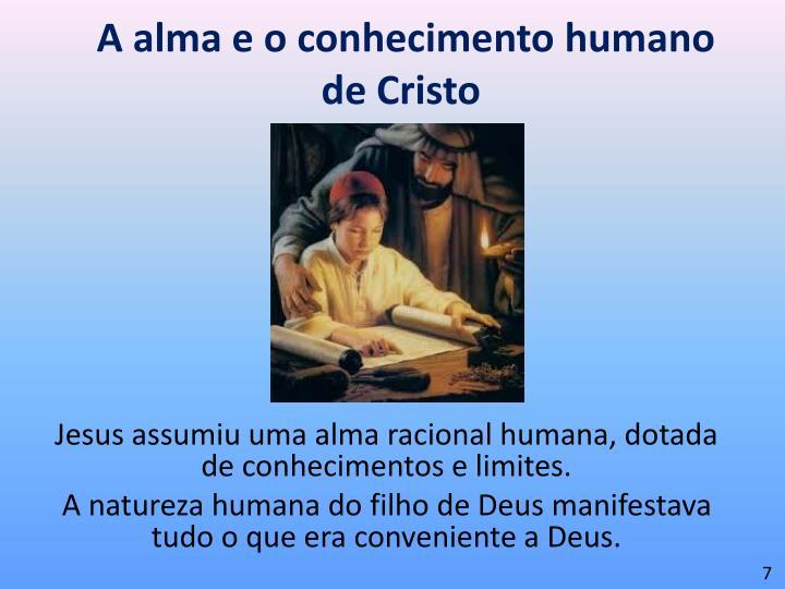 A alma e o conhecimento humano de Cristo