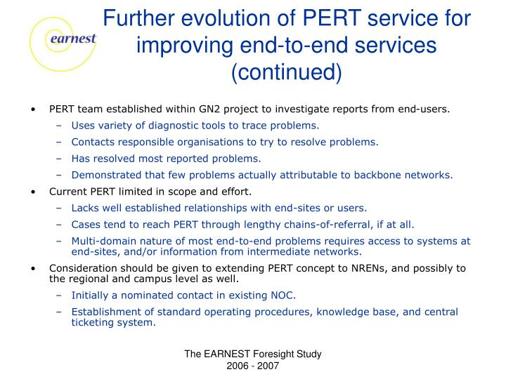 Further evolution of PERT service for improving end-to-end services (continued)