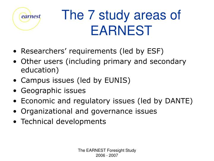 The 7 study areas of earnest