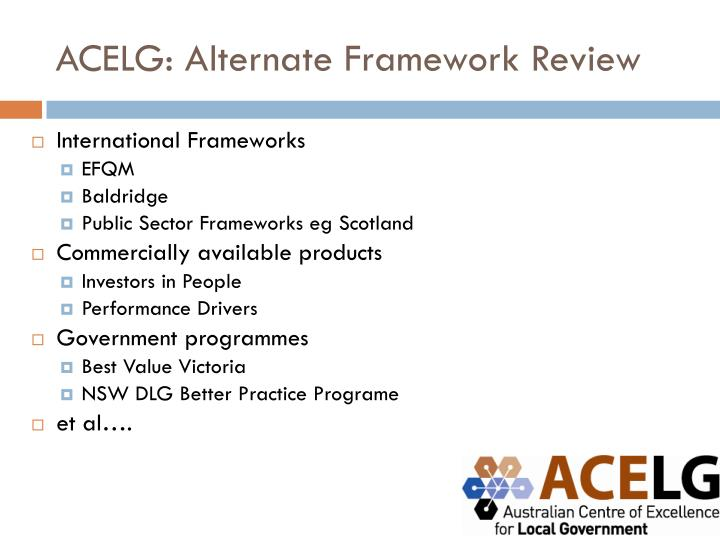 ACELG: Alternate Framework Review
