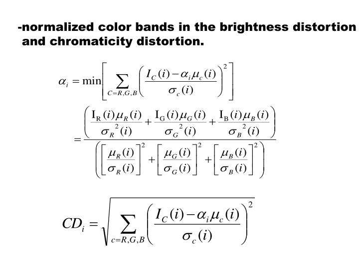 -normalized color bands in the brightness distortion
