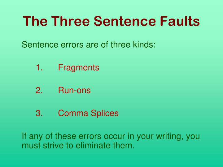 The Three Sentence Faults