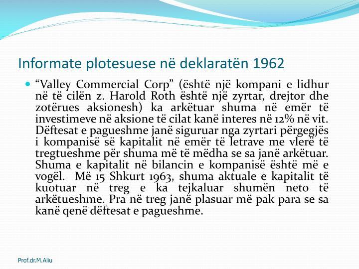 Informate plotesuese në deklaratën 1962