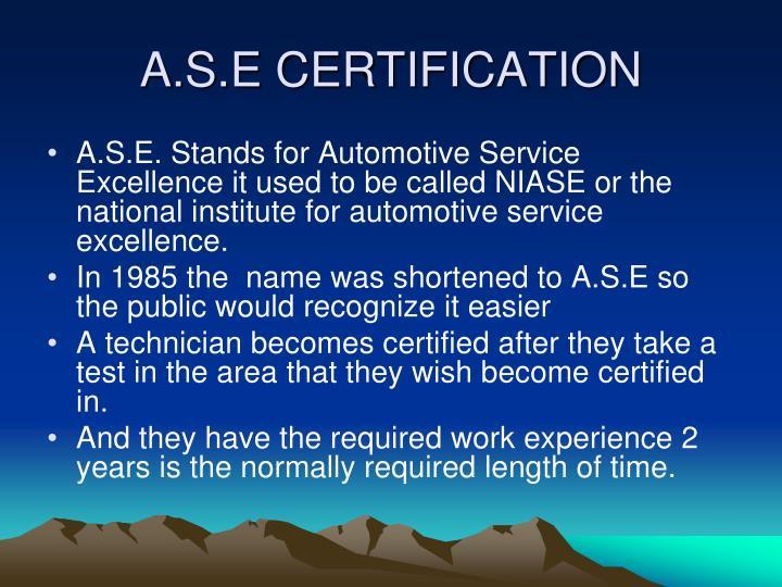 A.S.E CERTIFICATION