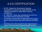 a s e certification