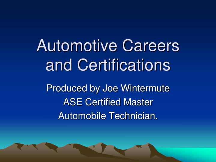 Automotive careers and certifications