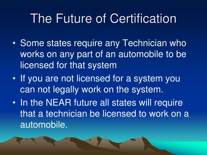 The Future of Certification