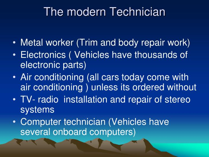 The modern Technician