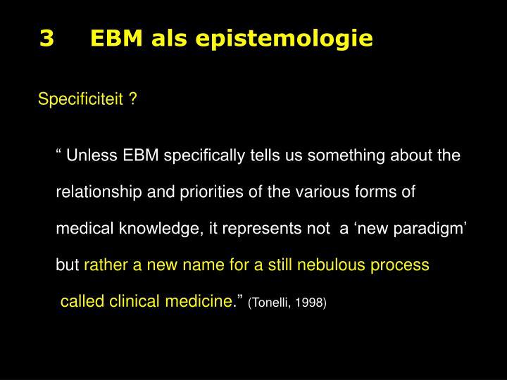 3EBM als epistemologie