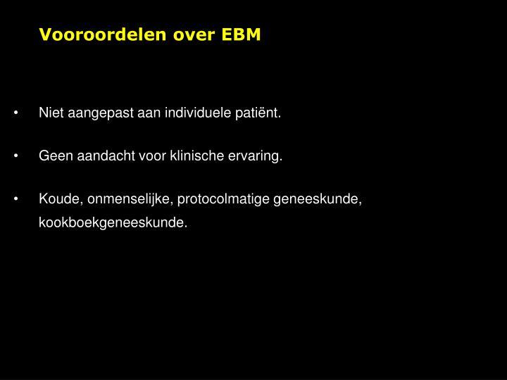 Vooroordelen over EBM