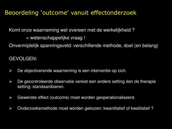 Beoordeling 'outcome' vanuit effectonderzoek