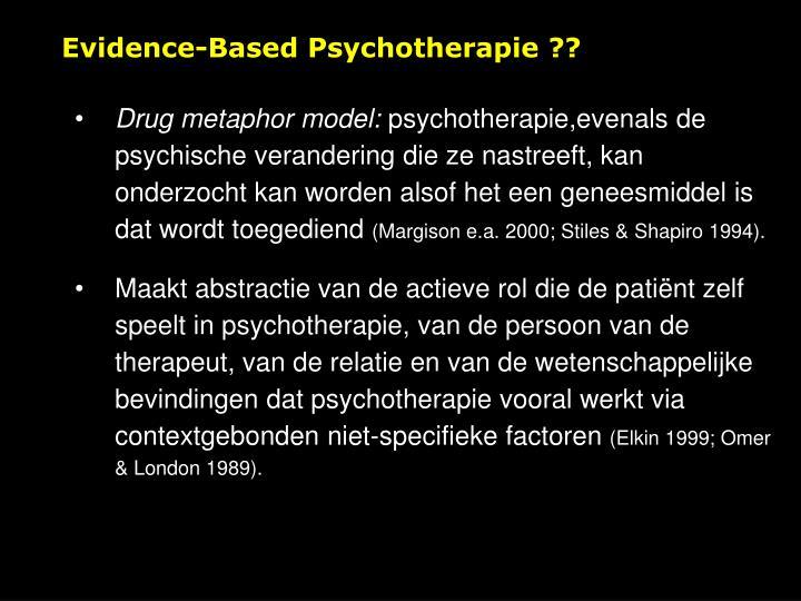 Evidence-Based Psychotherapie ??