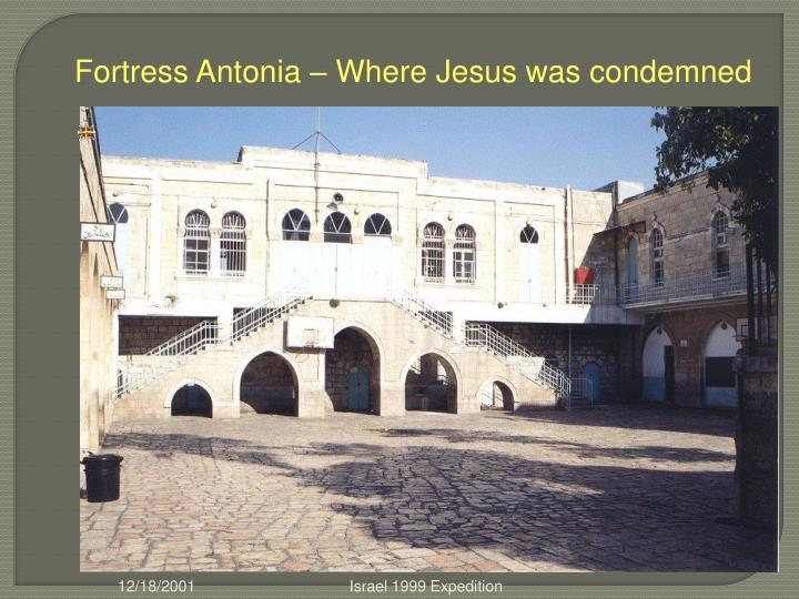 Fortress Antonia – Where Jesus was condemned