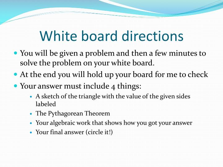 White board directions