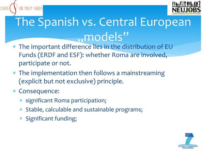 """The Spanish vs. Central European """"models"""""""